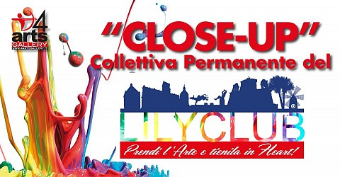 CLOSE-UP - Collettiva Permanente del LILYCLUB